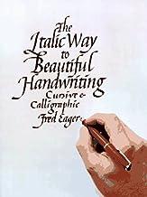 The Italic Way to Beautiful Handwriting