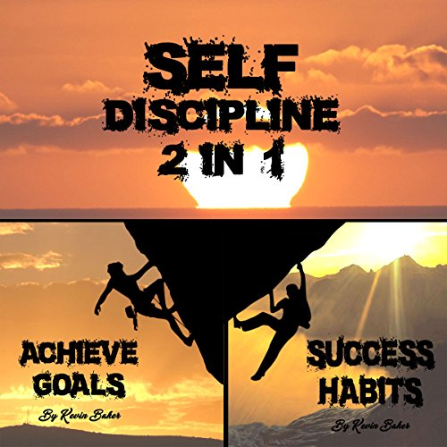 Self Discipline: 2 in 1 audiobook cover art