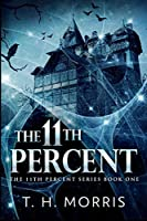 The 11th Percent (The 11th Percent Book 1)