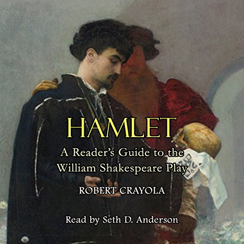 Hamlet: A Reader's Guide to the William Shakespeare Play audiobook cover art