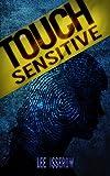Touch Sensitive: A Noir Supernatural Thriller