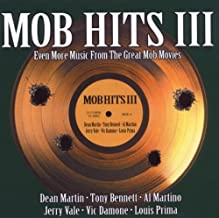 Mob Hits 3: Even More Music From Great