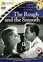 The Rough & the Smooth [DVD]