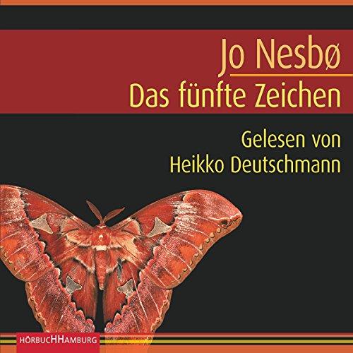 Das fünfte Zeichen     Harry Hole 5              By:                                                                                                                                 Jo Nesboe                               Narrated by:                                                                                                                                 Heikko Deutschmann                      Length: 7 hrs and 39 mins     3 ratings     Overall 4.7