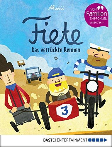 Fiete - Das verrückte Rennen: Band 3 (Fiete-Bilderbuch) (German Edition)