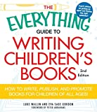 Image of The Everything Guide to Writing Children's Books: How to write, publish, and promote books for children of all ages! (Everything®)