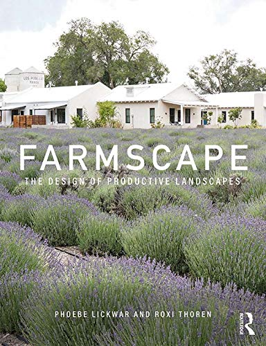 Farmscape: The Design of Productive Landscapes (English Edition)