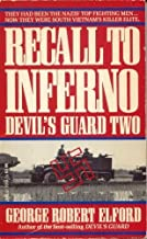 Recall to Inferno: Devil's Guard Two by George Robert Elford (1-Nov-1988) Mass Market Paperback