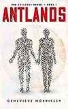 Antlands (The Antlands Series Book 1)