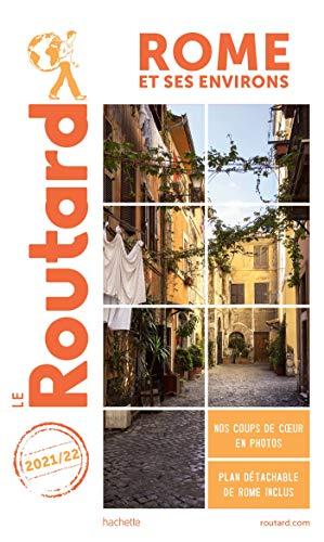 Guide du Routard Rome et ses environs 2021 22
