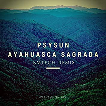 Ayahuasca Sagrada (Bm Tech)