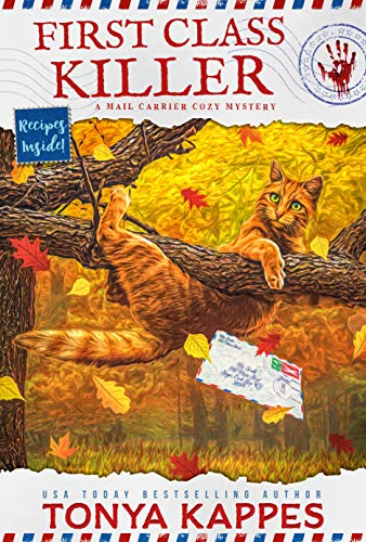 First Class Killer: A Cat Cozy Mystery: A Mail Carrier Cozy Mystery by [Tonya  Kappes]