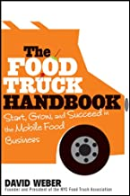 The Food Truck Handbook: Start, Grow, and Succeed in the Mobile Food Business PDF