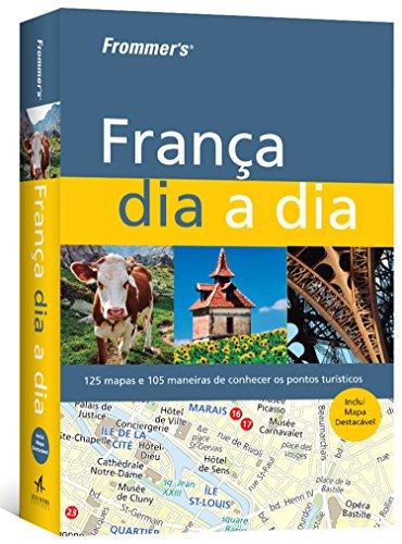 Frommer's - França dia a dia