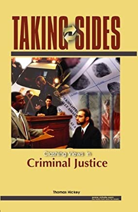 Taking Sides: Clashing Views on Controversial Issues in Criminal Justice 1st edition by Hickey, Thomas, Straughan, Gene (2005) Paperback