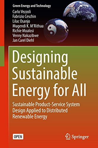 Designing Sustainable Energy for All: Sustainable Product-Service System Design Applied to Distributed Renewable Energy (Green Energy and Technology) (English Edition)