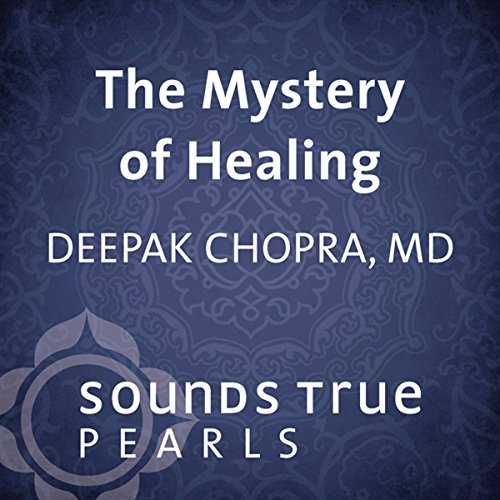 Mystery of Healing audiobook cover art