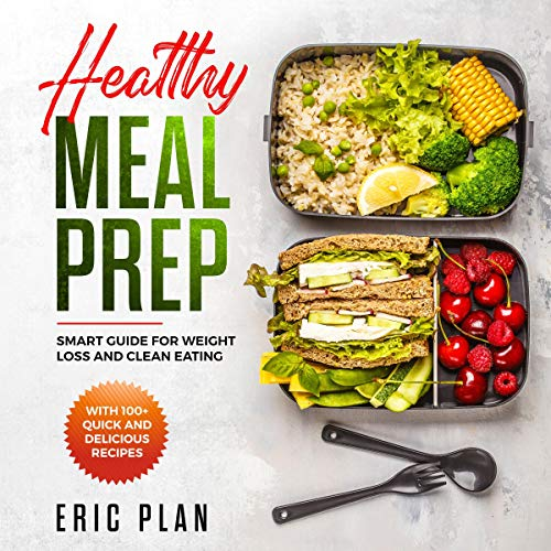 Healthy Meal Prep: Smart Guide for Weight Loss and Clean Eating audiobook cover art