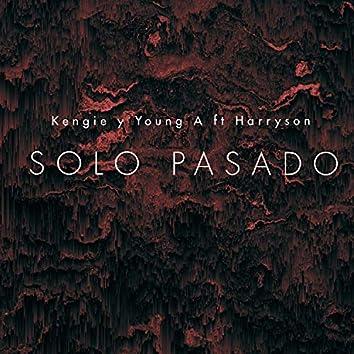 Solo Pasado (Remix)