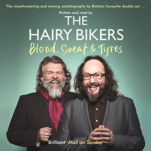The Hairy Bikers Blood, Sweat and Tyres audiobook cover art