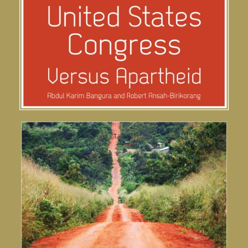 United States Congress Versus Apartheid audiobook cover art