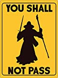 Grindstore You Shall Not Pass Tin Sign 30.5 x 40.7cm