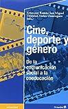 Cine, deporte y gŽnero: Argumentos y reflexiones coeducativas (Educación - Psicopedagogía) (Spanish Edition)
