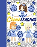 Cheerleading Coloring Book: Cheerleader Coloring Book & Sketch Paper Combo Gift For Girls