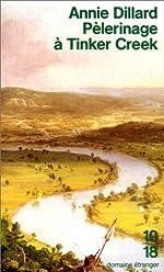 Pèlerinage à Tinker Creek d'Annie Dillard