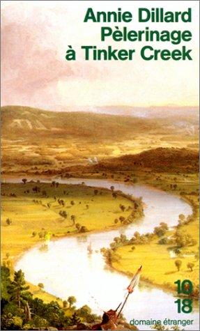 Pèlerinage à Tinker Creek