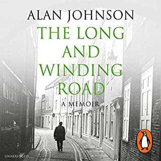 The Long and Winding Road                   By:                                                                                                                                 Alan Johnson                               Narrated by:                                                                                                                                 Alan Jonson                      Length: 9 hrs and 57 mins     78 ratings     Overall 4.5
