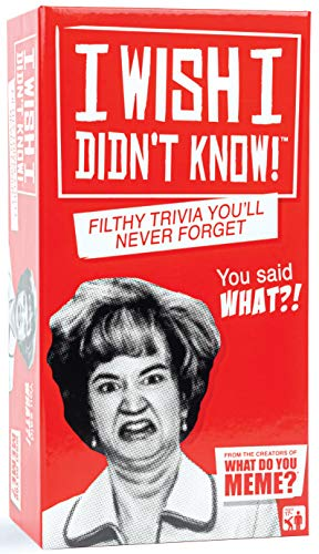 I Wish I Didn't Know - The Filthy Trivia Adult Party Game - by What Do You Meme?