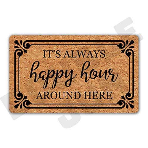 DoubleJun It's Always Happy Hour Around Here Funny Entrance Mat Floor Rug Indoor/Outdoor/Front Door Mats Home Decor Machine Washable Rubber Non Slip Backing 29.5'(W) X 17.7'(L)