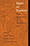 Satire or Evasion? Black Perspectives on Huckleberry Finn