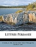 Lettres Persanes - Nabu Press - 30/08/2011