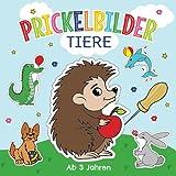 Prickelbilder Tiere ab 3 Jahren: Prickelblock für Kinder | Malen, Prickeln, Ausschneiden und Basteln | Tolles Bastelbuch mit Prickelvorlagen für Mädchen und Jungen