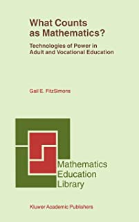 What Counts as Mathematics?: Technologies of Power in Adult and Vocational Education: 28