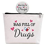 Nurses Week Appreciation Gifts for Friend, RN Nursing Gifts, Retirement Gifts for Nurses Coworker Female, Bag Full of Drugs, Makeup Bag -Birthday Nurse Day Christmas Gift for Friend
