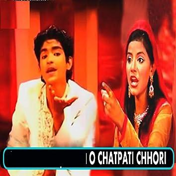 O Chatpati Chhori