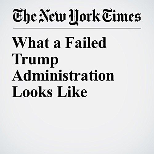 What a Failed Trump Administration Looks Like copertina