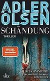 Schändung: Der zweite Fall für Carl Mørck, Sonderdezernat Q, Thriller (Carl-Mørck-Reihe, Band 2) - Jussi Adler-Olsen