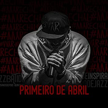 Primeiro de Abril - Single