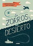 Los zorros del desierto (Spanish Edition)