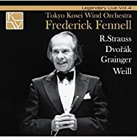 FENNELL & TKWO LEGENDARY LIVE VOL.4(remaster) by Frederick Fennell / Tokyo Kosei Wind Orchestra (2014-04-23)