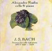 Bach - Sonatas for cello and piano, BWV 1027-1029 - Alexander Rudin