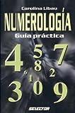 Numerolog?a - Gu?a pr?ctica (ESOTERISMO) (Spanish Edition) by Carolina Libau (2003-05-07)