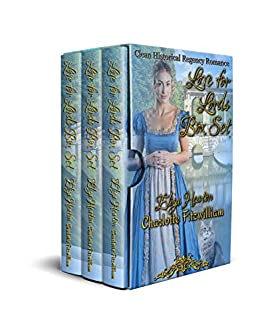 Love for Lords Box Set: Clean Historical Regency Romance by [Charlotte Fitzwilliam, Eliza Heaton, His Everlasting Love Media]