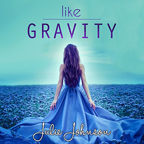 Like Gravity audiobook cover art