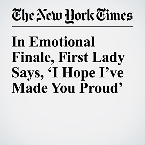 In Emotional Finale, First Lady Says, 'I Hope I've Made You Proud' copertina