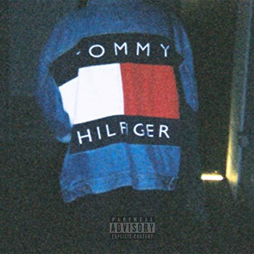 Tommy Hilfiger (feat. Extrah) [Explicit]